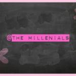 @THE millenIALS
