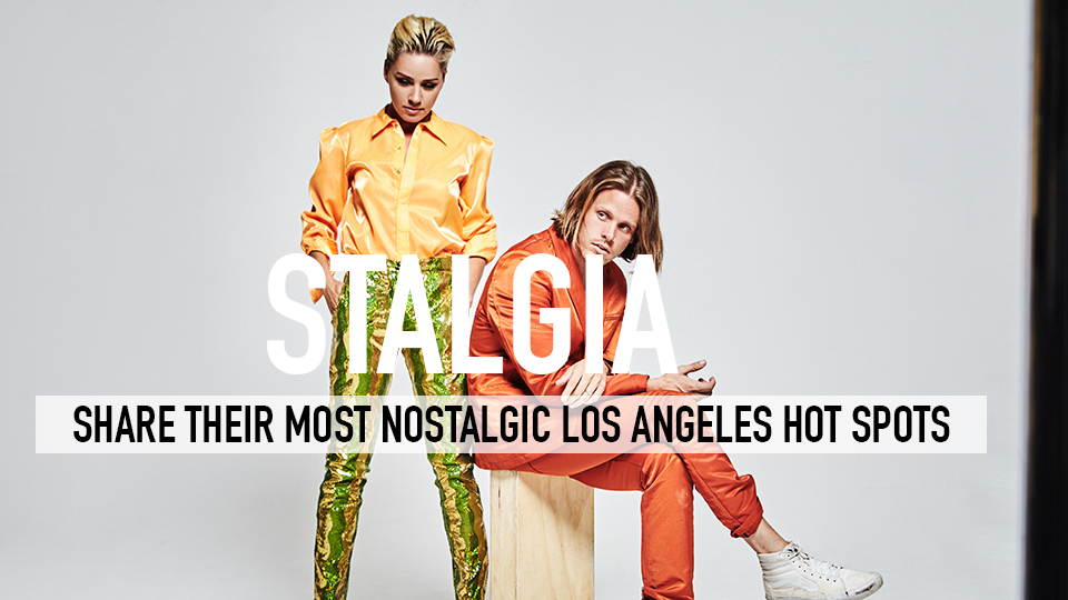 Stalgia Share Their Most Nostalgic Los Angeles Hot Spots