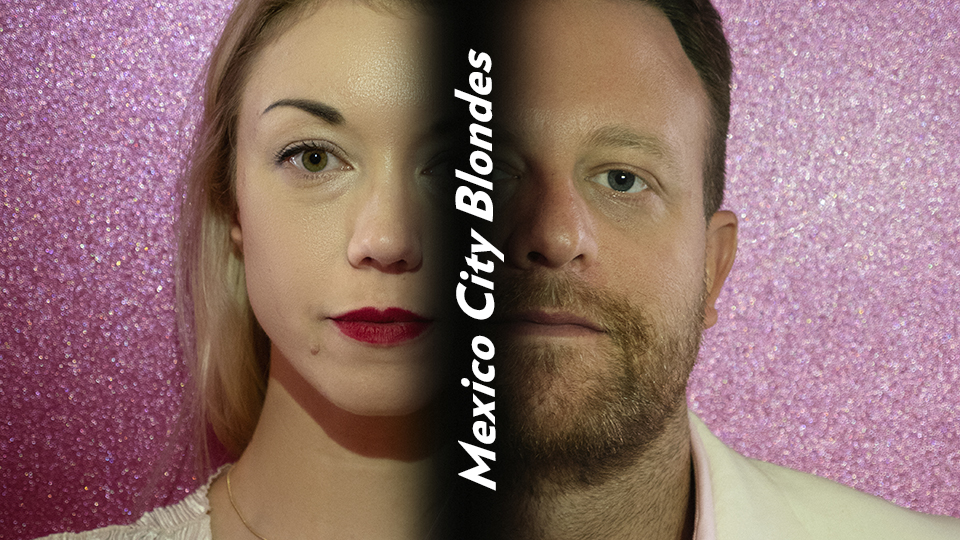 Mexico City Blondes Is A Recipe For A Music Wonderland